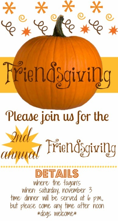 Happy Thanksgiving Camper >> Friendsgiving Invitation - Peanut Butter Fingers