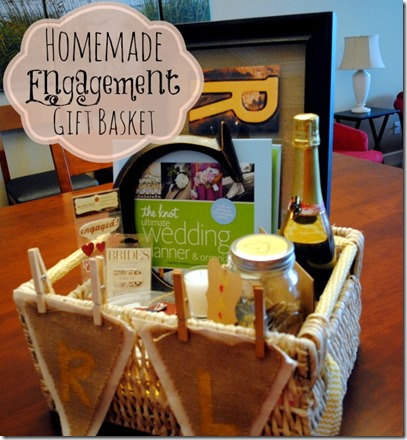 Homemade Engagement Gift Basket