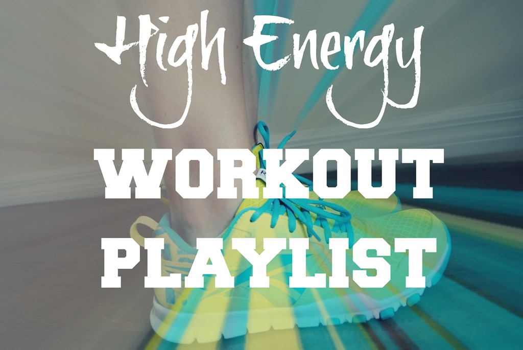 high energy workout playlist