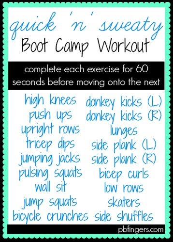 Quick N Sweaty Boot Camp Workout Peanut Butter Fingers
