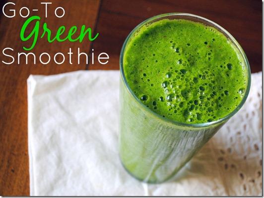 Go-To Green Smoothie Recipe