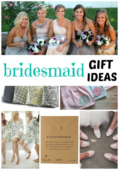 collection of bridesmaid gift ideas that are unique, thoughtful and ...