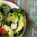 Eat the Way You Want To Feel