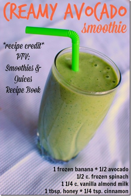 Creamy Avocado Smoothie + PTV Smoothies and Juices Recipe Book ...