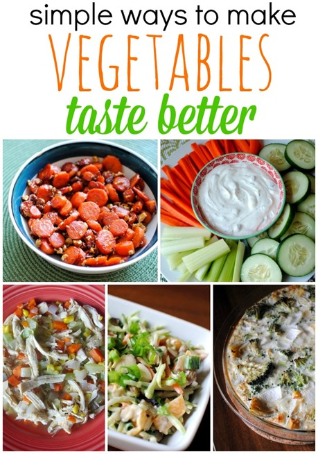 Simple Ways To Make Vegetables Taste Better