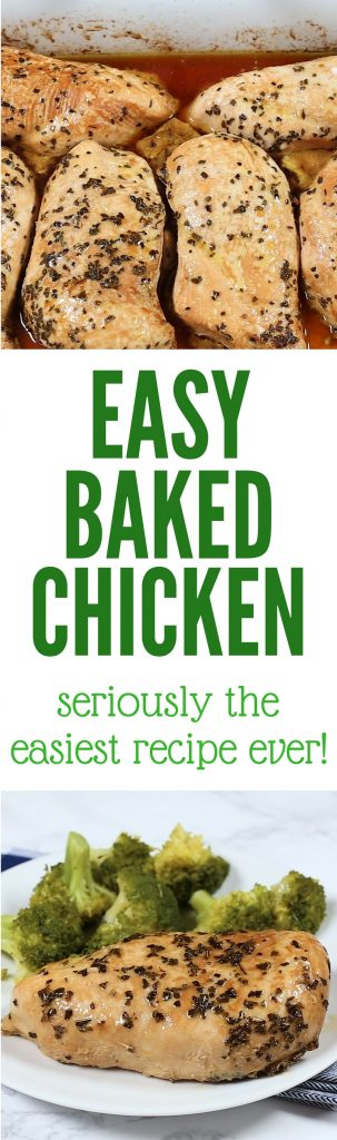 Easy Baked Chicken (seriously the easiest recipe ever)