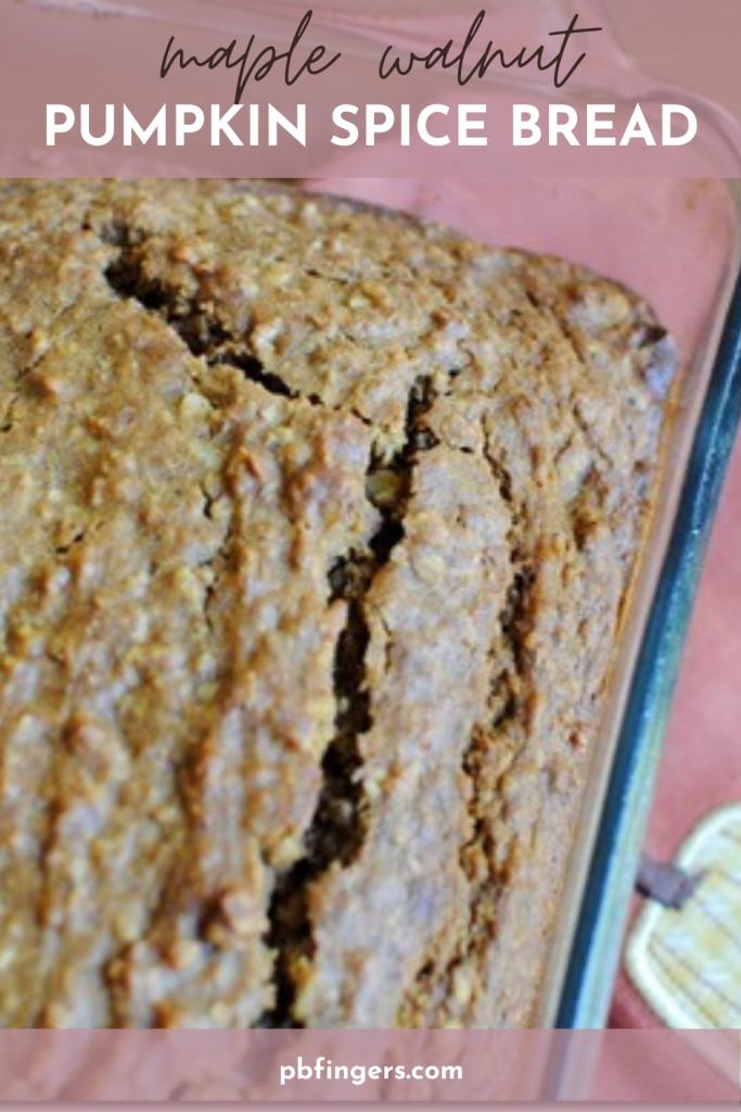 Maple Walnut Pumpkin Spice Bread