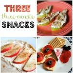 three minute snacks