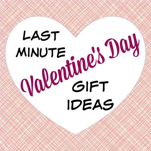 Last Minute Valentine\'s Day Gifts and Activities
