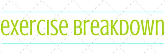 Exercise Breakdown.jpg