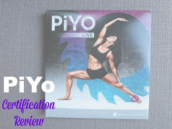 PiYo Certification Review