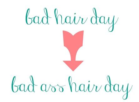 bad ass hair day