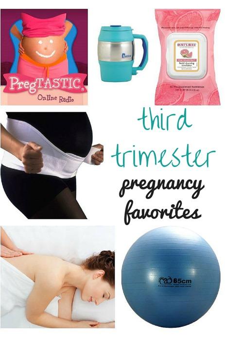Third Trimester Pregnancy Favorites