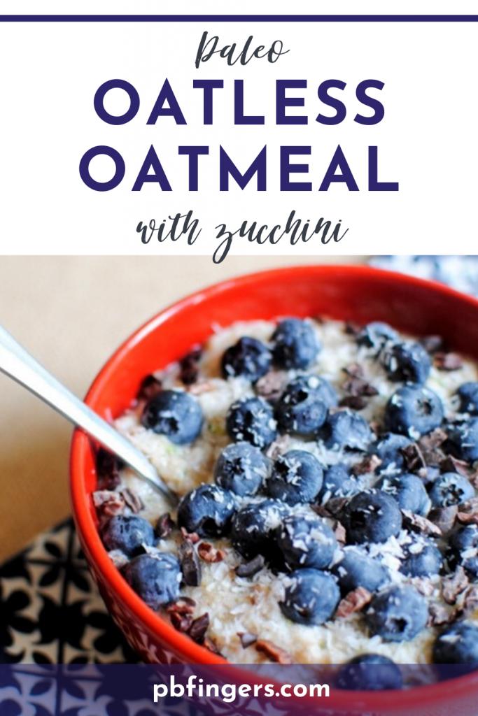 Paleo Oatless Oatmeal With Zucchini