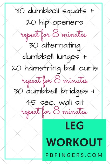Leg Workout: Three 8-Minute Circuits + Finisher - Peanut ...