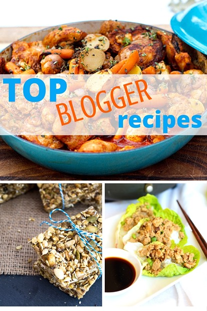 Top Blogger Recipes -- 30 bloggers share their most popular recipes!