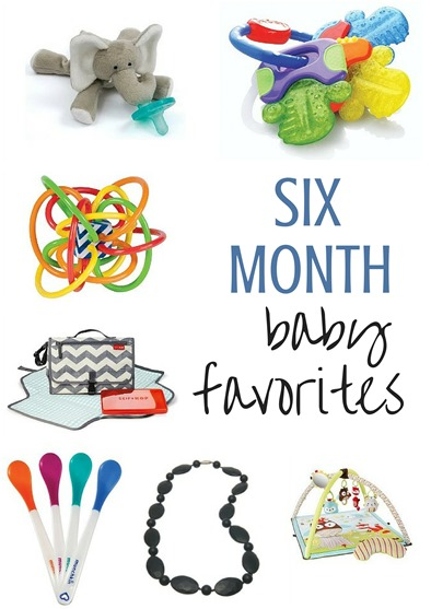 Six Month Baby Favorites