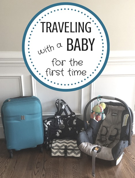 Traveling with a Baby for the First Time