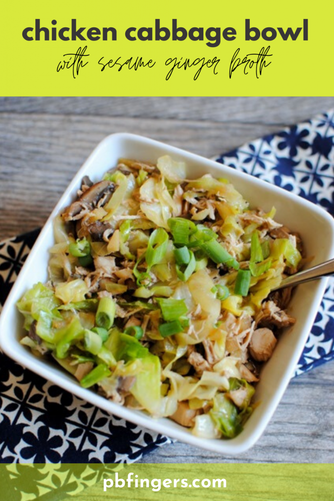 One Pot Chicken Cabbage Bowl with Sesame Ginger Broth