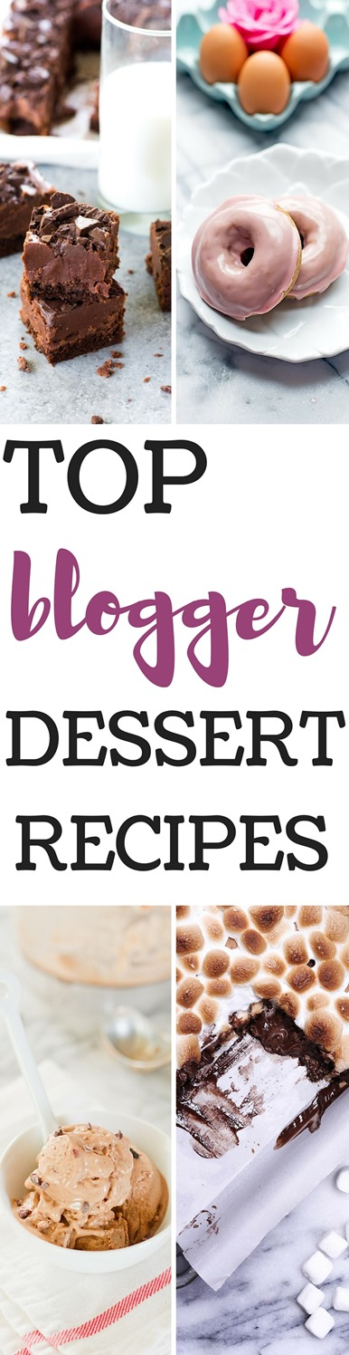 Top Blogger Dessert Recipes - The most popular recipes shared by food bloggers