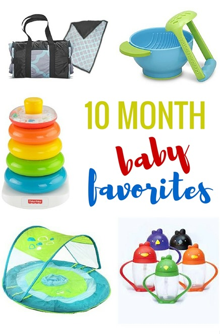 10 Month Baby Favorites