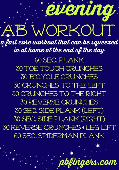 Evening Ab Workout - A fast workout that can be squeezed in at the end of the day!