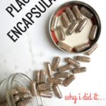 Placenta Encapsulation Benefits