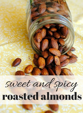 Sweet and Spicy Roasted Almonds (A perfectly portable and oh so ...