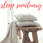 Creating a Sleep Sanctuary