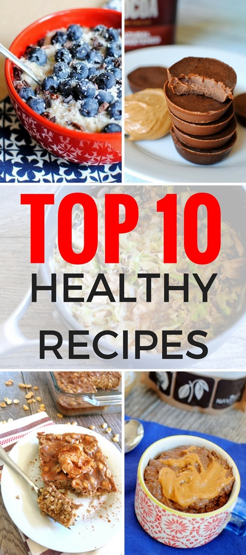 TOP 10 HEALTHY RECIPES (breakfast, dinner, snacks, dessert and more!)