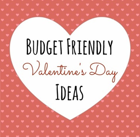 Budget Friendly Valentine's Day
