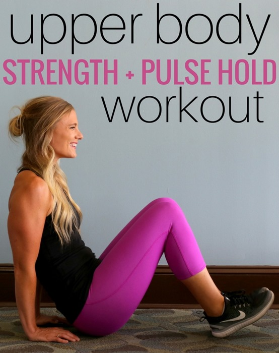 Upper Body Strength Pulse Hold Workout