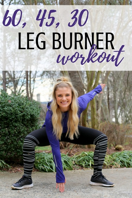 60, 45, 30 Leg Burner Workout