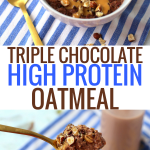 Triple Chocolate Protein Oatmeal - More than 20 grams of protein in ONE bowl! Easy to make and very low in suga