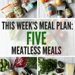 Weeknight Meatless Meal Plan: Easy Vegetarian Meal Plan for Busy Weeknights