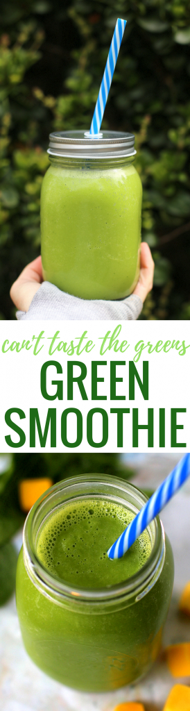 Can't Taste the Veggies Green Smoothie
