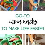 My Go-To Mom Hacks