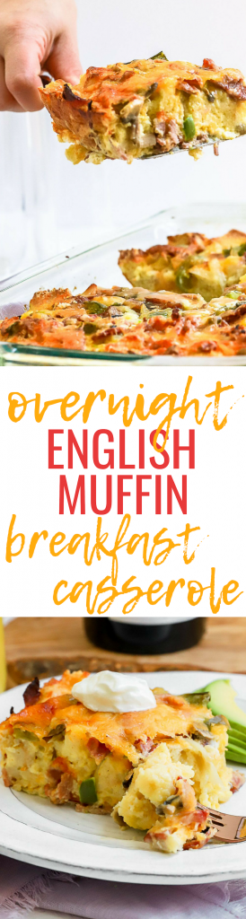 Overnight English Muffin Breakfast Casserole