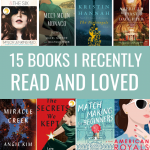 15 Books I Recently Read and Loved