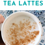How I Make My Tea Lattes