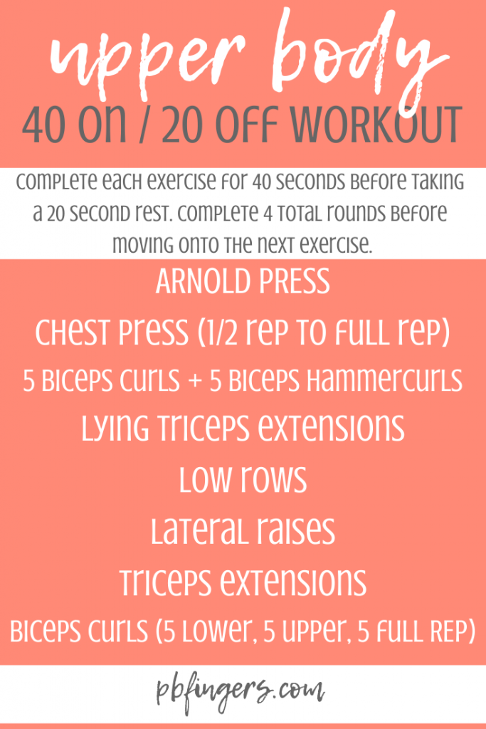 Upper Body Workout 40 seconds on 20 seconds off