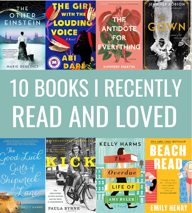 10 Books I Recently Read and Loved